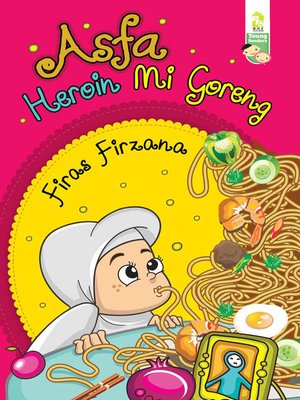 cover image of Asfa Heroin Mi Goreng