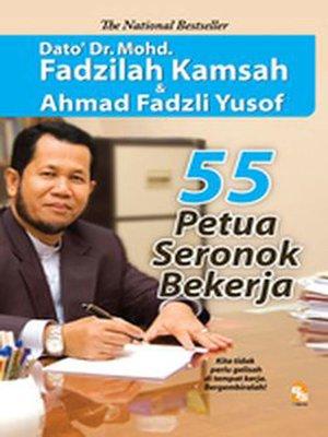 cover image of 55 Petua Seronok Bekerja