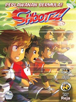 cover image of Shootz! #4 - Perlawanan Bermula