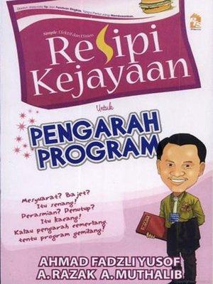 cover image of Resipi Kejayaan untuk Pengarah Program