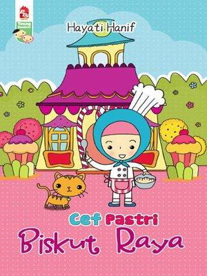 cover image of Cef Pastri - Biskut Raya