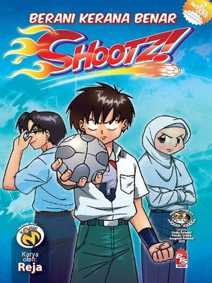 cover image of Shootz! #2 - Berani Kerana Benar
