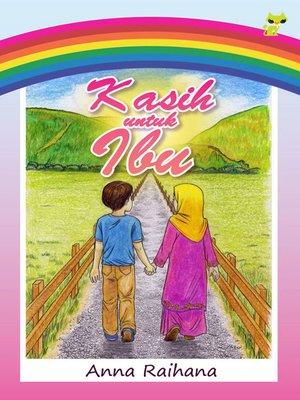 cover image of Kasih untuk Ibu