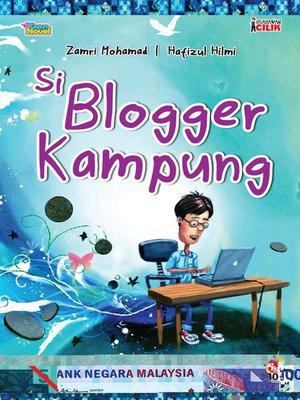 cover image of Usahawan Cilik: Si Blogger Kampung