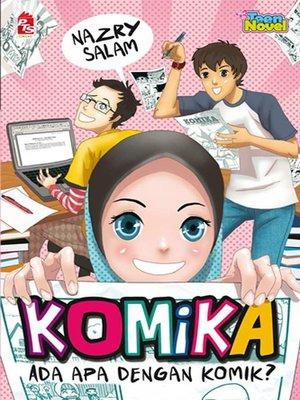 cover image of Komika - Ada Apa Dengan Komik?