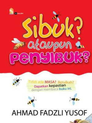 cover image of Sibuk? Ataupun Penyibuk?
