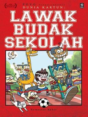 cover image of Dunia Kartun: Lawak Budak Sekolah #4 - Semester Akhir