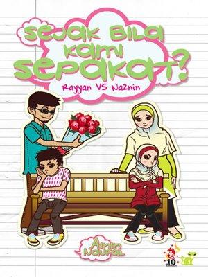 cover image of Rayyan vs Naznin: Sejak Bila Kami Sepakat?