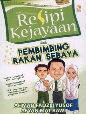 cover image of Resipi Kejayaan Untuk Pembimbing Rakan Sebaya