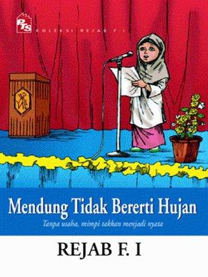 cover image of Mendung Tidak Bererti Hujan