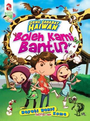 cover image of Geng Sahabat Haiwan: Boleh Kami Bantu?