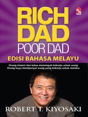 cover image of Rich Dad Poor Dad (Edisi Bahasa Melayu)
