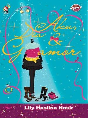 cover image of Aku, Dia & Glamor