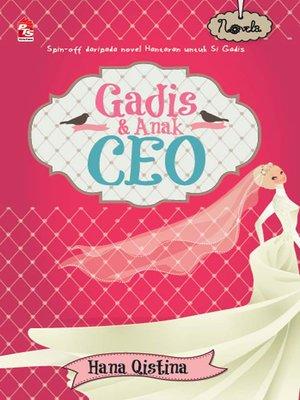 cover image of Gadis dan Anak CEO