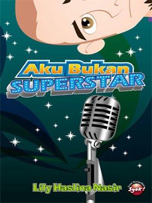 cover image of Aku Bukan Superstar