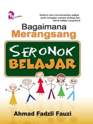 cover image of Bagaimana Merangsang Seronok Belajar