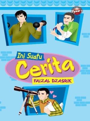 cover image of Ini Suatu Cerita