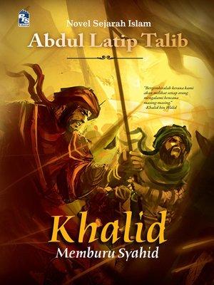 cover image of Khalid memburu syahid