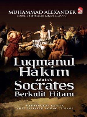 cover image of Luqmanul Hakim adalah Socrates Berkulit Hitam