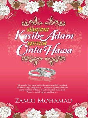 cover image of Semurni kasih Adam seutuh cinta Hawa