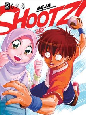 cover image of Shootz! #1 - Kelahiran Semula Seorang Jaguh!