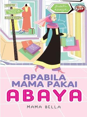 cover image of Apabila Mama Pakai Abaya
