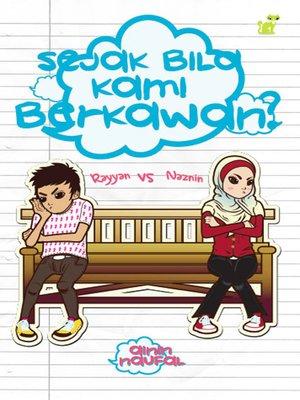 cover image of Rayyan vs Naznin: Sejak Bila Kami Berkawan?