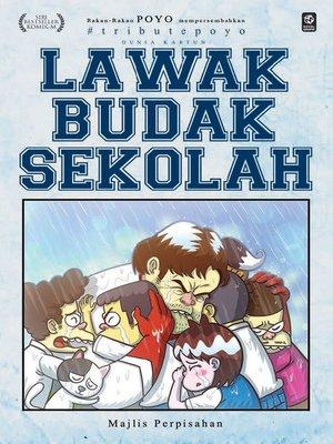 cover image of Lawak Budak Sekolah : Majlis Perpisahan
