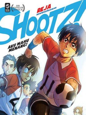 cover image of Shootz! #5: Aku Mahu Menang!