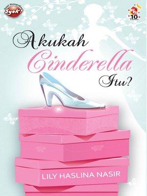 cover image of Akukah Cinderella itu?