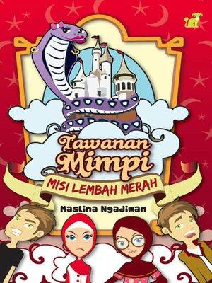 cover image of Tawanan Mimpi 2: Misi Lembah Merah