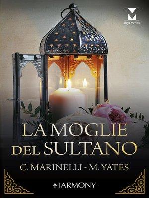 cover image of La moglie del sultano