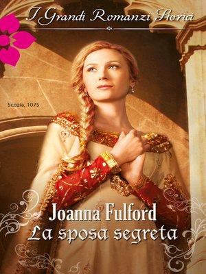 cover image of La sposa segreta