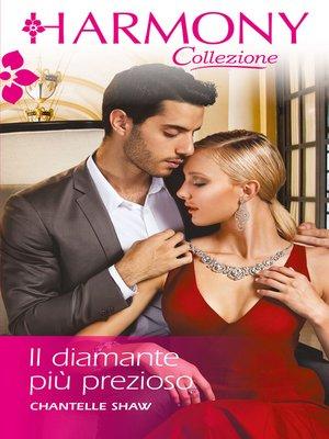 cover image of Il diamante più prezioso