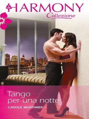 cover image of Tango per una notte