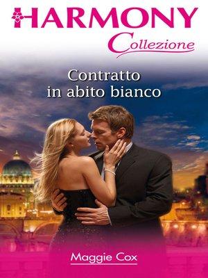 cover image of Contratto in abito bianco