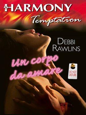 cover image of Un corpo da amare