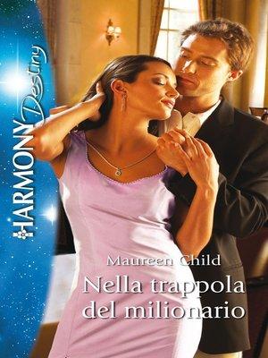 cover image of Nella trappola del milionario