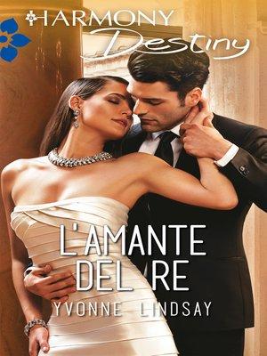 cover image of L'amante del re