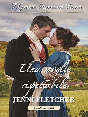 cover image of Una moglie rispettabile