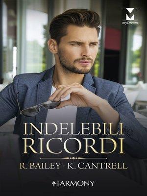 cover image of Indelebili ricordi