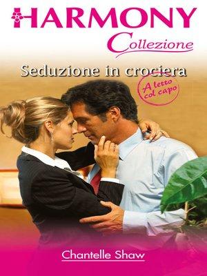 cover image of Seduzione in crociera
