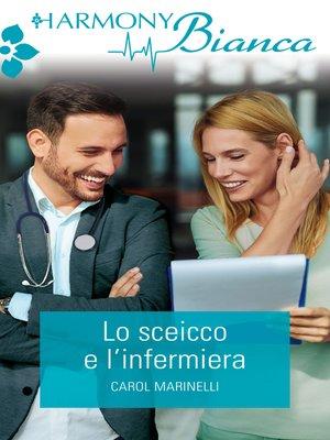 cover image of Lo sceicco e l'infermiera