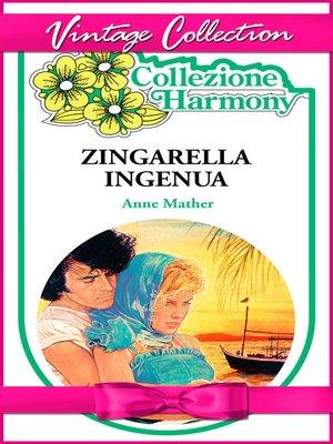 cover image of Zingarella ingenua