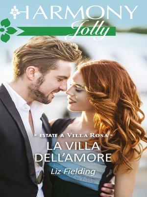 cover image of La villa dell'amore