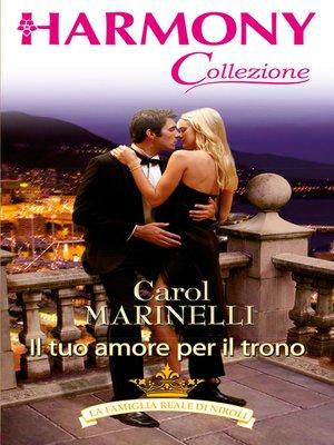 cover image of Il tuo amore per il trono