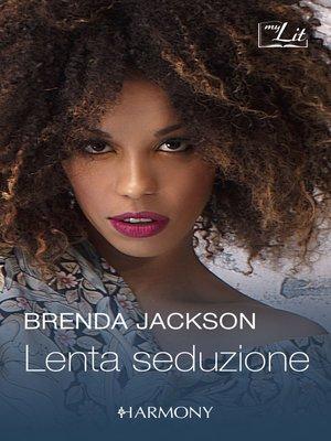 cover image of Lenta seduzione