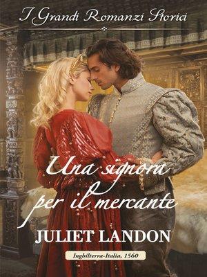 cover image of Una signora per il mercante