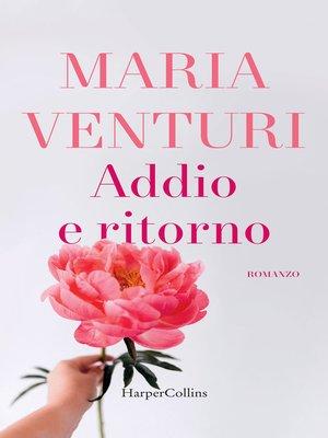 cover image of Addio e ritorno