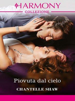 cover image of Piovuta dal cielo